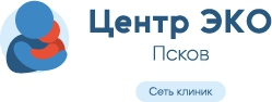 "Клиника ""Центр ЭКО"" Псков"