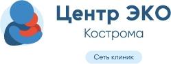 "Клиника ""Центр ЭКО"" Кострома"